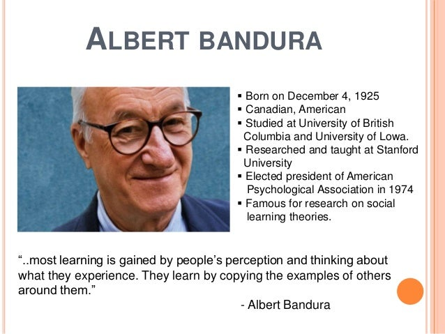 an introduction to the life of albert bandura