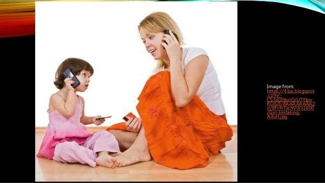 Image from: https://4.bp.blogspot .com/- CS3sGI9jolQ/UTYIpv RO62I/AAAAAAAAAZ o/8FrihTschV0/s1600 /Girl-Imitating- Adult.jpg
