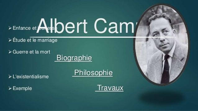 Albert Camus Biographie Philosophie Travaux Enfance et jeunesse Étude et le marriage Guerre et la mort L'existentialis...