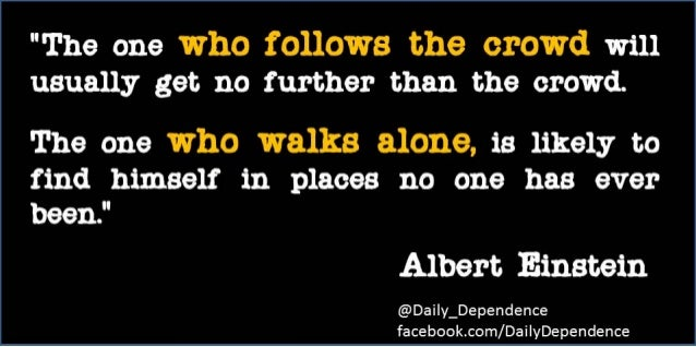 ★ Thought for the Day - Want a New Adventure....Don't Follow the Crowd! ★
