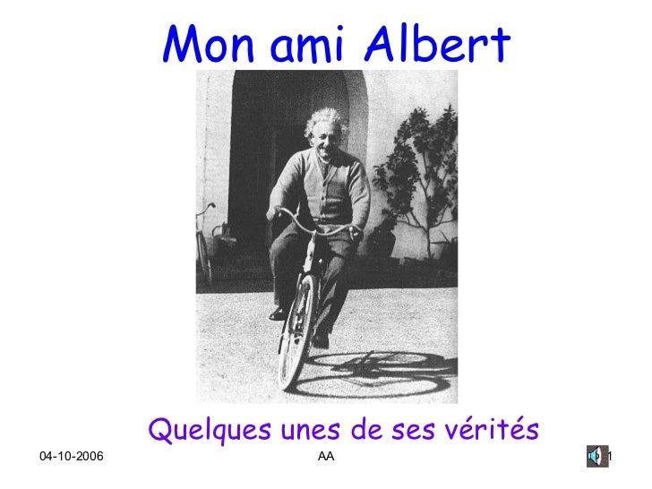 Mon ami Albert Quelques unes de ses vérités