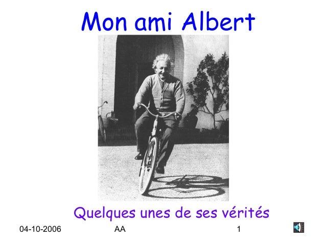 Mon ami Albert             Quelques unes de ses vérités04-10-2006        AA                1