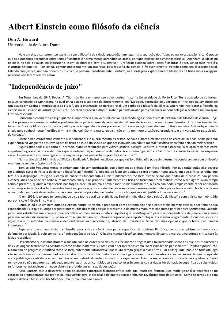 Albert Einstein como filósofo da ciênciaDon A. HowardUniversidade de Notre Dame        Hoje em dia, o compromisso explícit...