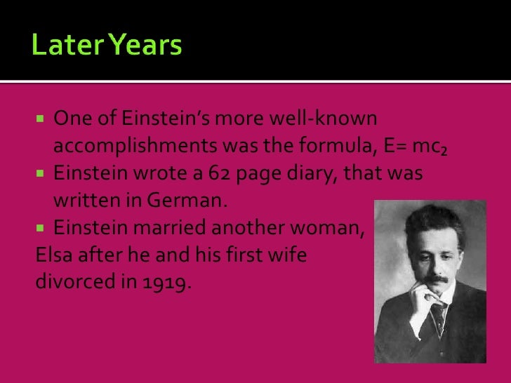 the early of albert einstein and his accomplishments Albert einstein - download as word  y einstein would write that two ³wonders´ deeply affected his early years  the accomplishments of albert einstein the.