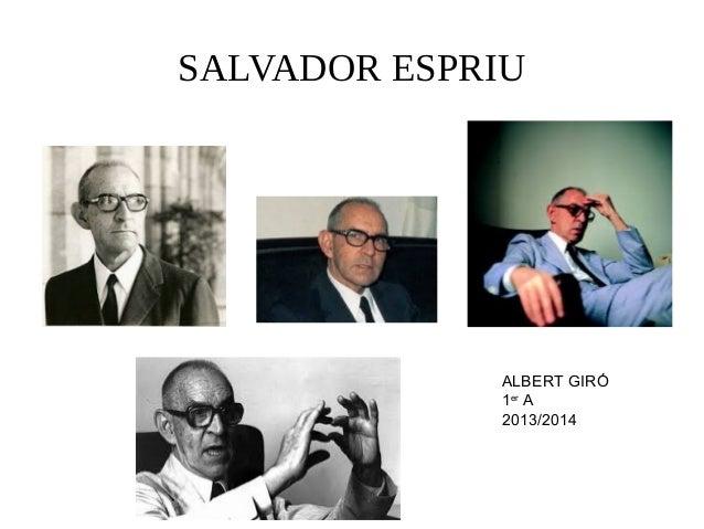 SALVADOR ESPRIU  ALBERT GIRÓ 1er A 2013/2014
