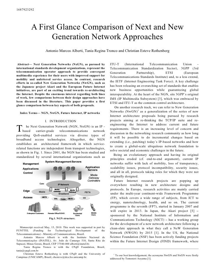 1687923292                 A First Glance Comparison of Next and New                   Generation Network Approaches      ...