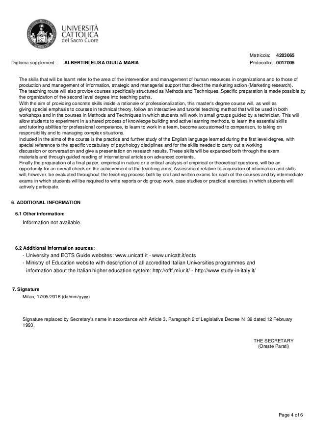 Matricola: Protocollo: 4203065 0017005Diploma supplement: ALBERTINI ELISA GIULIA MARIA Page 4 of 6 The skills that will be...
