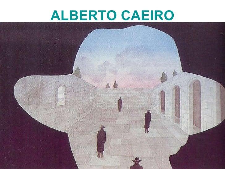 ALBERTO CAEIRO