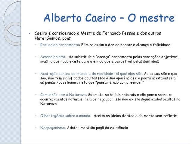 Alberto Caeiro - poema I do guardador de rebanhos