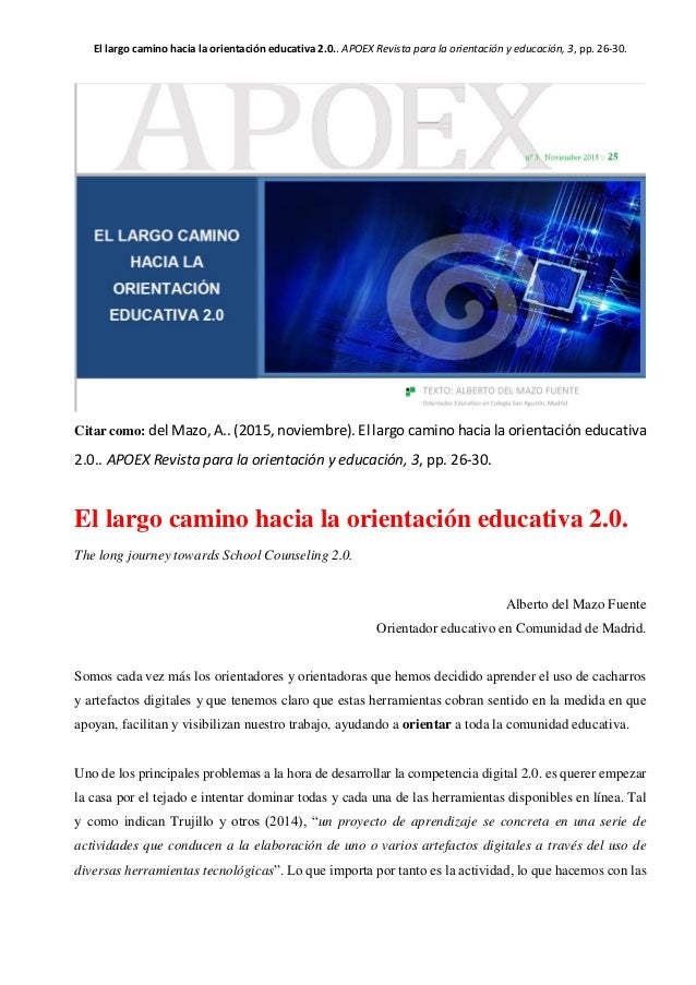 El largo camino hacia la orientación educativa 2.0.. APOEX Revista para la orientación y educación, 3, pp. 26-30. Citar co...