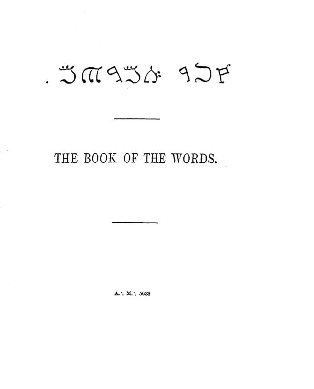 THE BOOK OF THE WORDS .