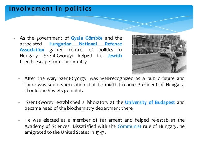 Involvement in politics - As the government of Gyula Gömbös and the associated Hungarian National Defence Association gain...