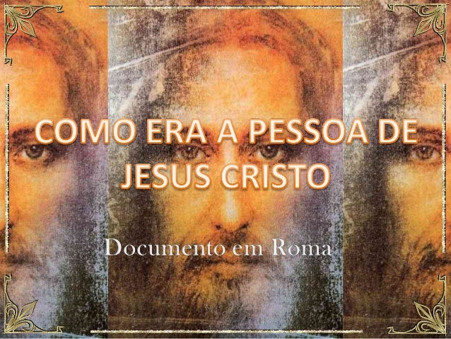 Albino marques como era a pessoa de jesus cristo