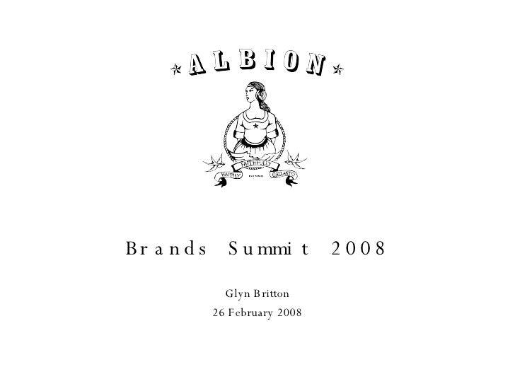 Brands Summit 2008 Glyn Britton 26 February 2008