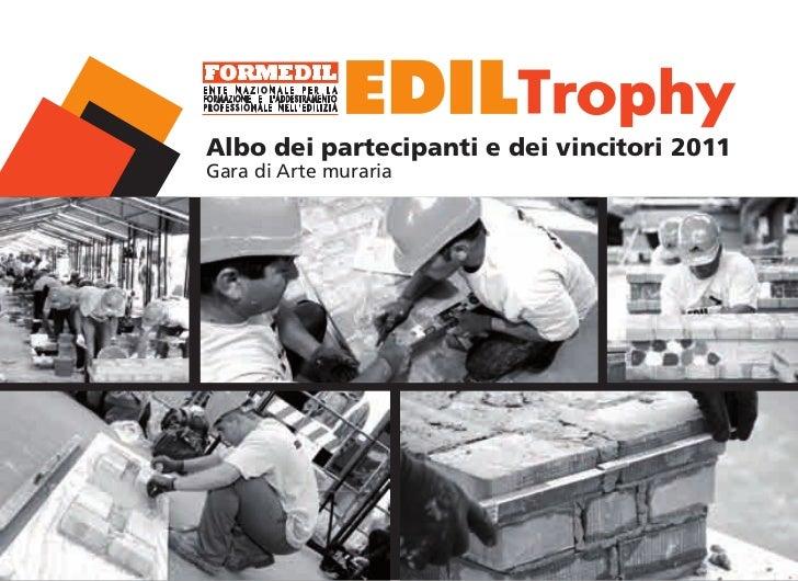 Albo dei partecipanti e dei vincitori 2011Gara di Arte muraria