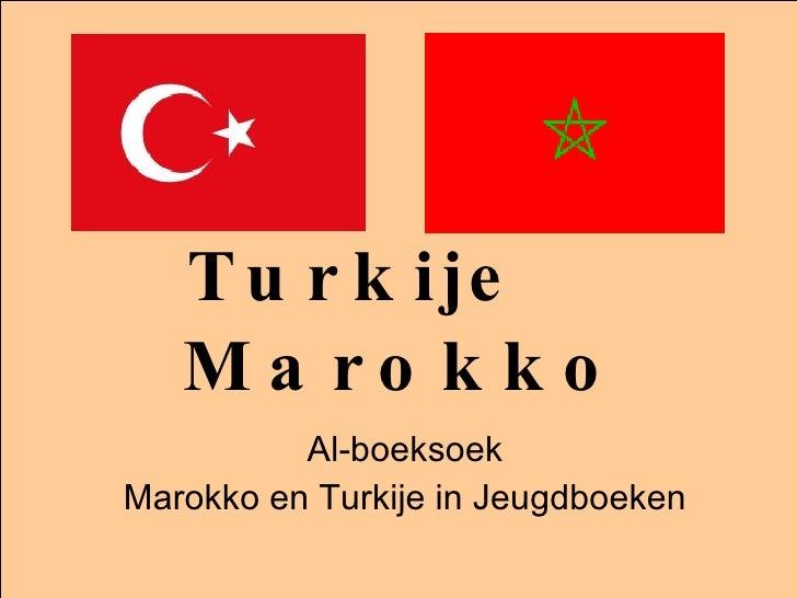 Turkije  Marokko Al-boeksoek Marokko en Turkije in Jeugdboeken