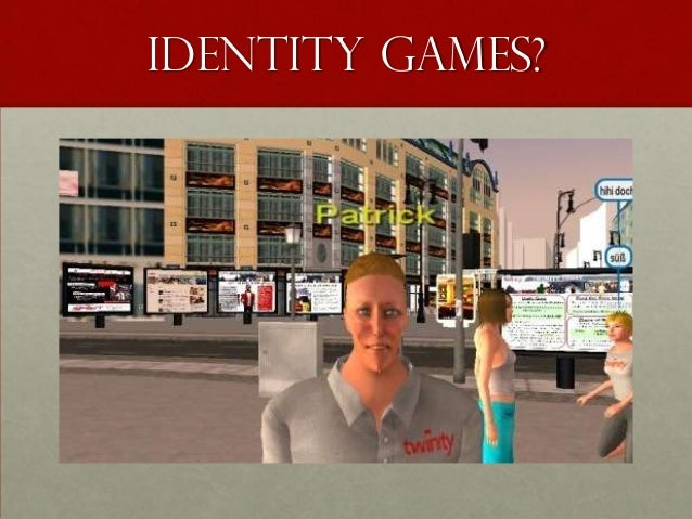 Identity games?