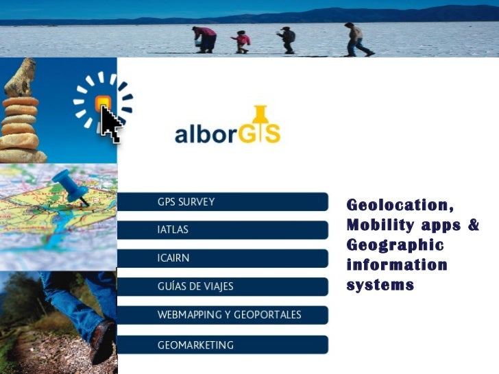 Geolocation, Mobility apps & Geographic information systems