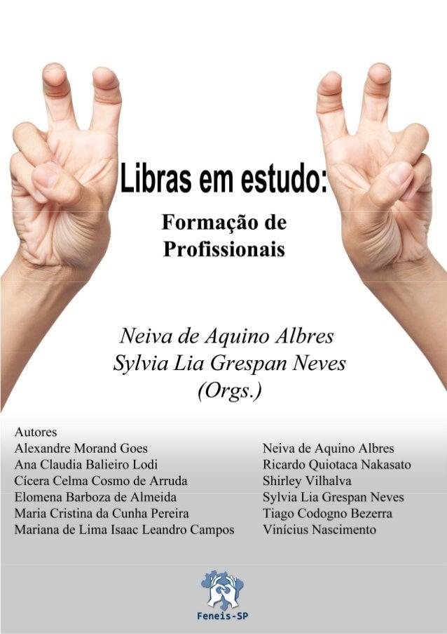 Libras em estudo: formação de profissionais 1
