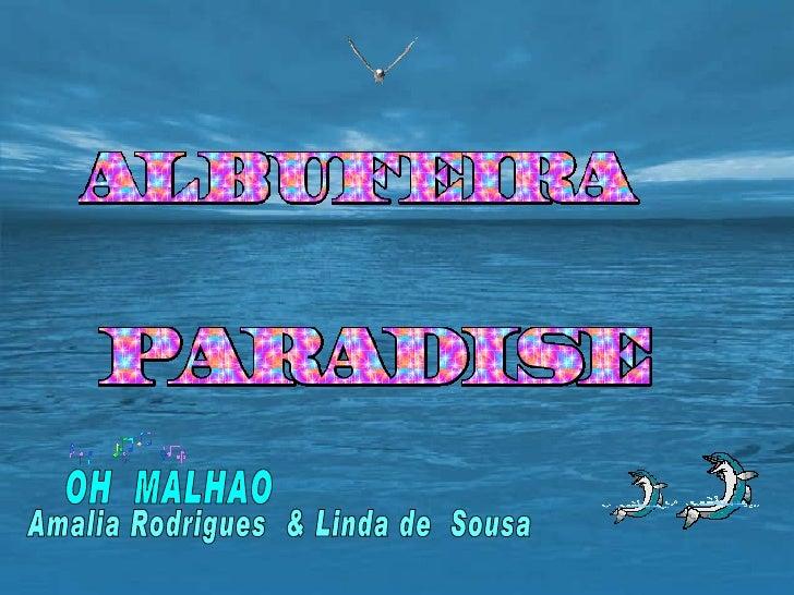 OH  MALHAO  Amalia Rodrigues  & Linda de  Sousa