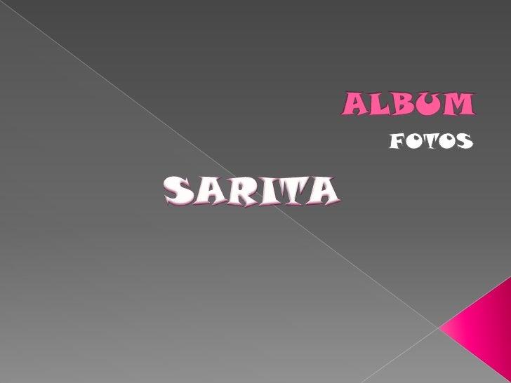 ALBUM<br />FOTOS<br />SARITA<br />