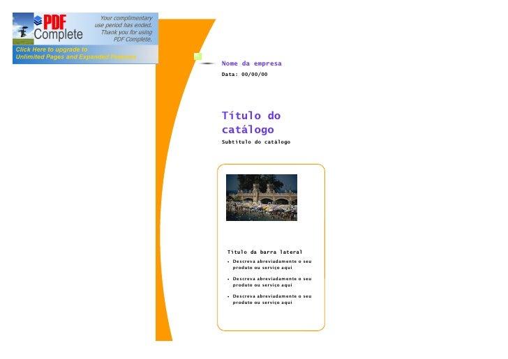 Nome da empresaData: 00/00/00Título docatálogoSubtítulo do catálogo Título da barra lateral ·   Descreva abreviadamente o ...