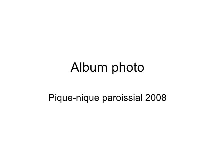 Album photo Pique-nique paroissial 2008
