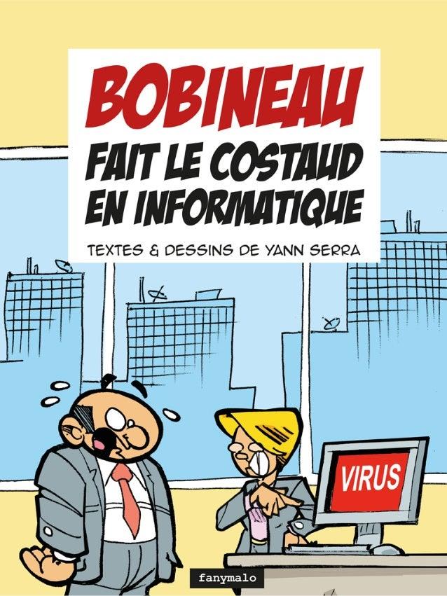 Bobineau fait le costaud en informatique (BD Bobineau T2)