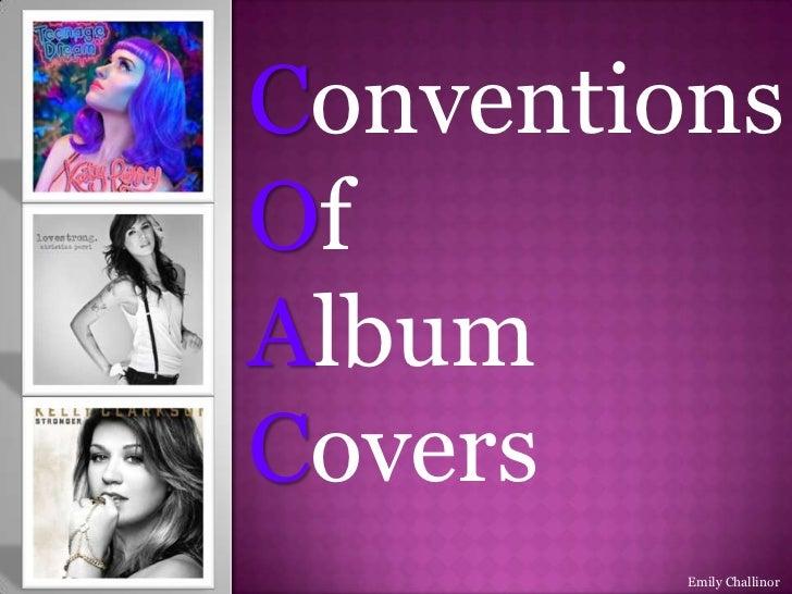 ConventionsOfAlbumCovers         Emily Challinor