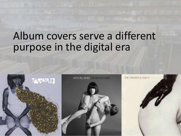 Album covers serve a different  purpose in the digital era