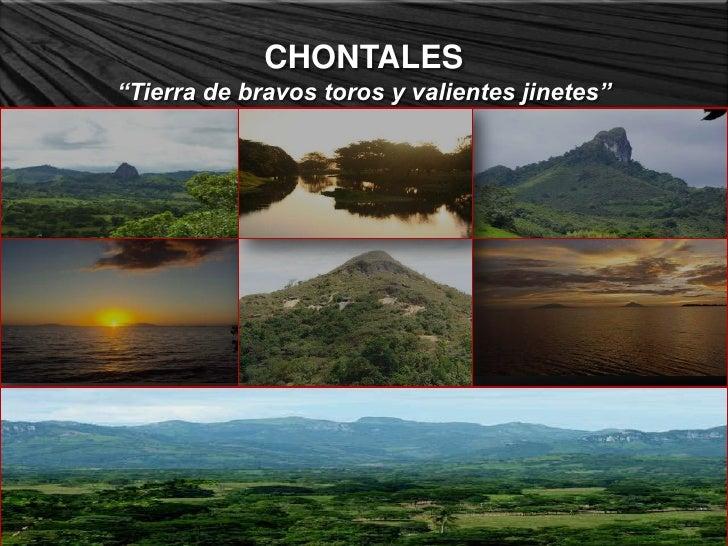 """CHONTALES""""Tierra de bravos toros y valientes jinetes"""""""