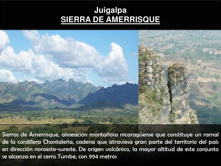 Juigalpa                       SIERRA DE AMERRISQUESierras de Amerrisque, alineación montañosa nicaragüense que constituye...