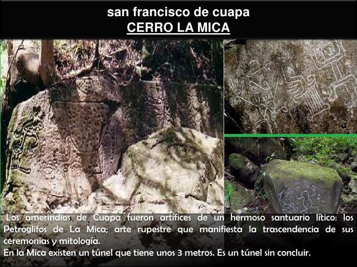 san francisco de cuapa                          CERRO LA MICA Los amerindios de Cuapa fueron artífices de un hermoso santu...