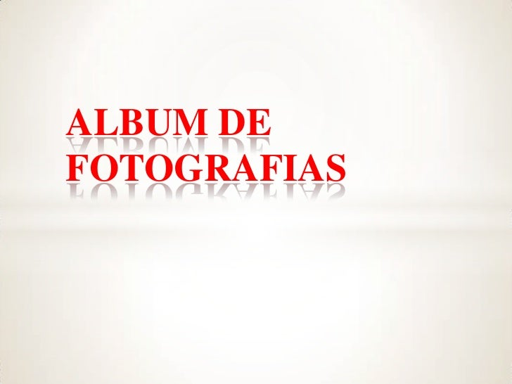 ALBUM DEFOTOGRAFIAS