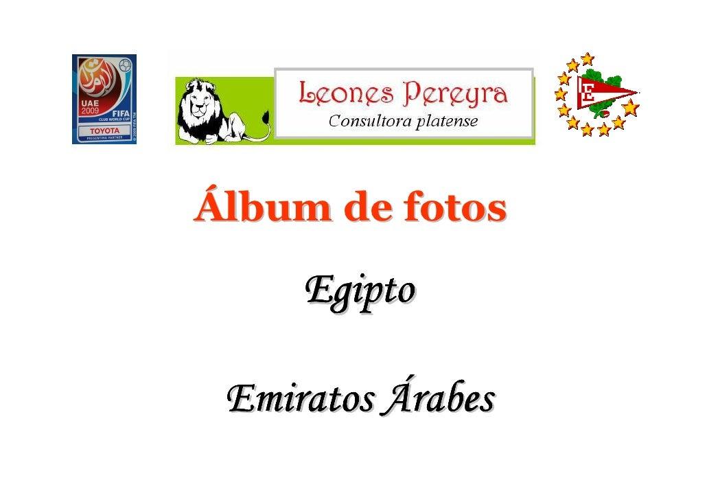Álbum de fotos       Egipto   Emiratos Árabes
