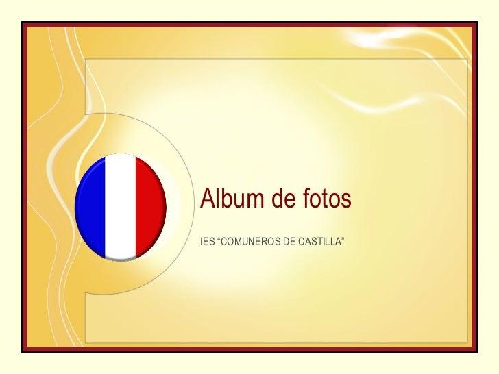 "Album de fotos IES ""COMUNEROS DE CASTILLA"""