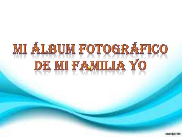 Album de mi fami 4 5 martes =