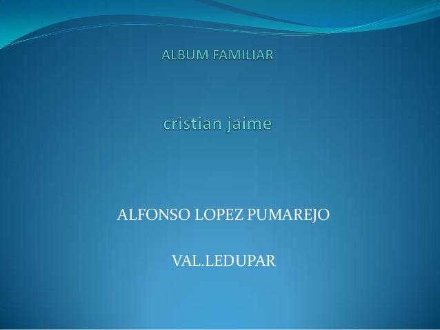 ALFONSO LOPEZ PUMAREJOVAL.LEDUPAR