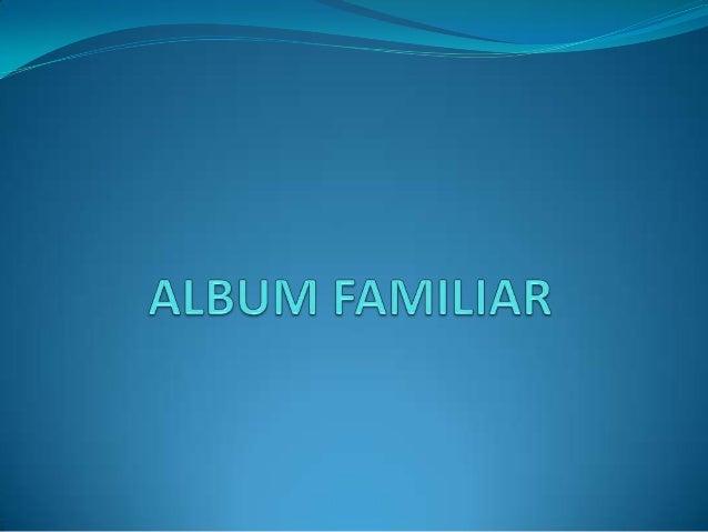Album familiar Slide 2