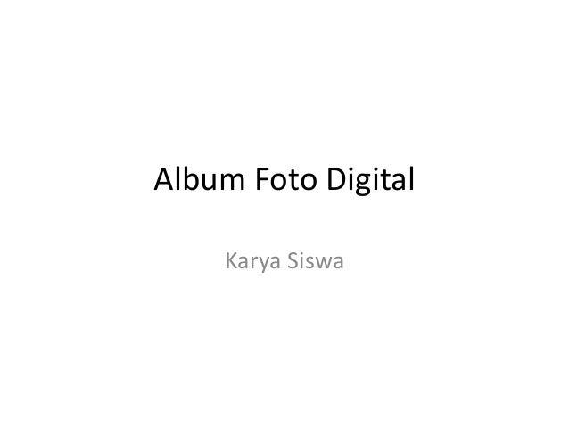 Album Foto Digital Karya Siswa