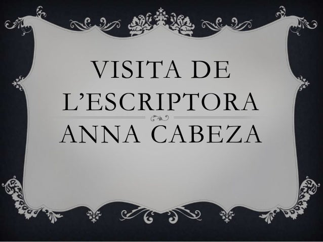VISITA DE L'ESCRIPTORA ANNA CABEZA