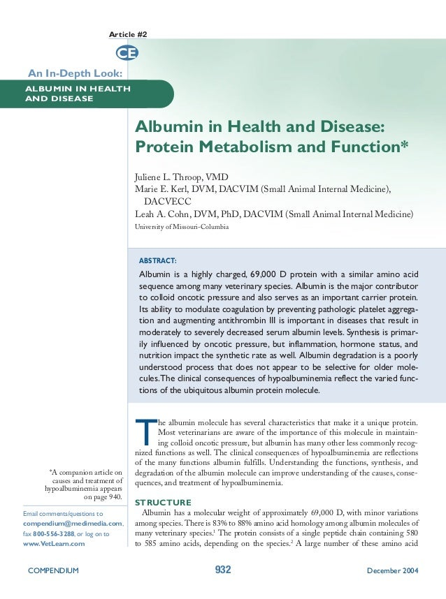 Article #2                             CE An In-Depth Look:ALBUMIN IN HEALTHAND DISEASE                                  A...