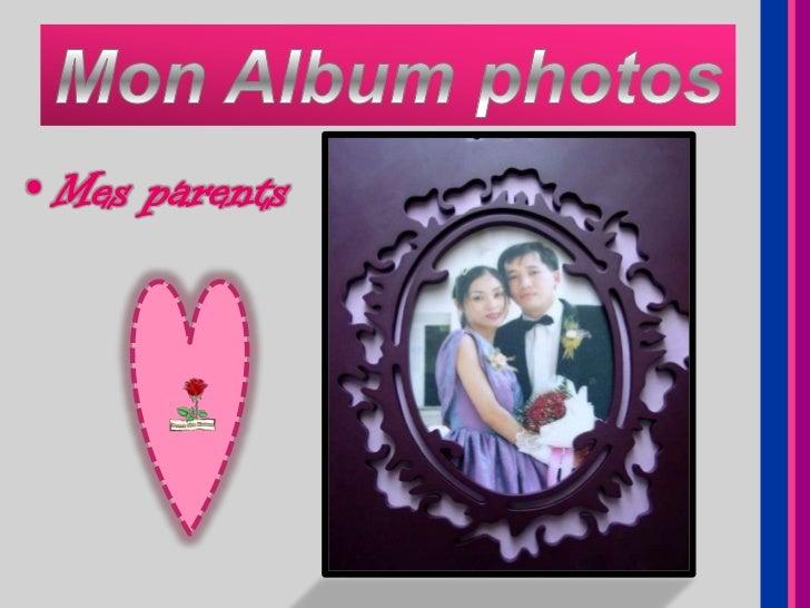 • Mes parents