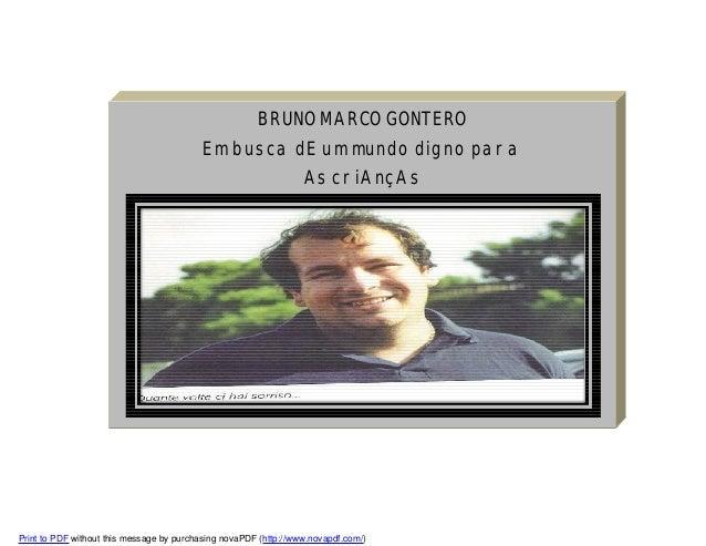 BRUNO MARCO GONTERO Em busca dE um mundo digno para As criAnçAs  Print to PDF without this message by purchasing novaPDF (...