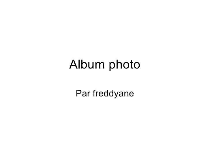 Album photo Par freddyane