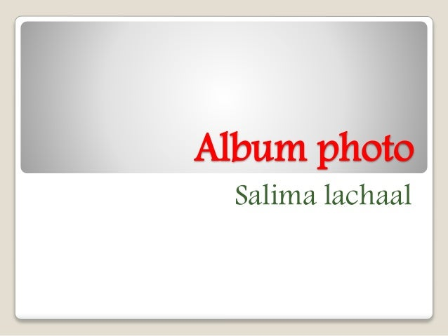 Album photo Salima lachaal