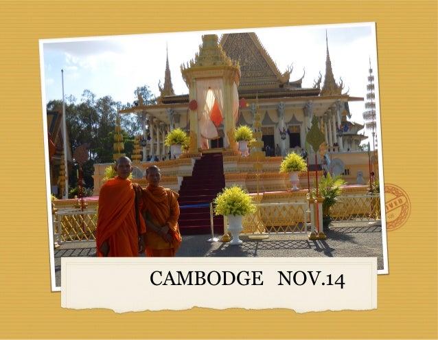 CAMBODGE NOV.14