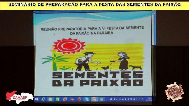 SEMLJAJQ E ; REJAKAQÀQ _IARA A 555m AS  A JAmx/ _Ãug       REUNIÃO PREPARATORIA PARA A Vl FESTA DA SEMENTE DA PAIXAO NA PA...