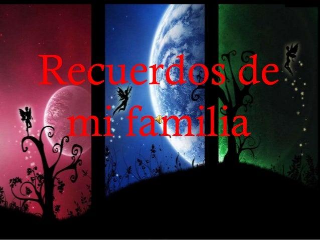 Recuerdos de mi familia