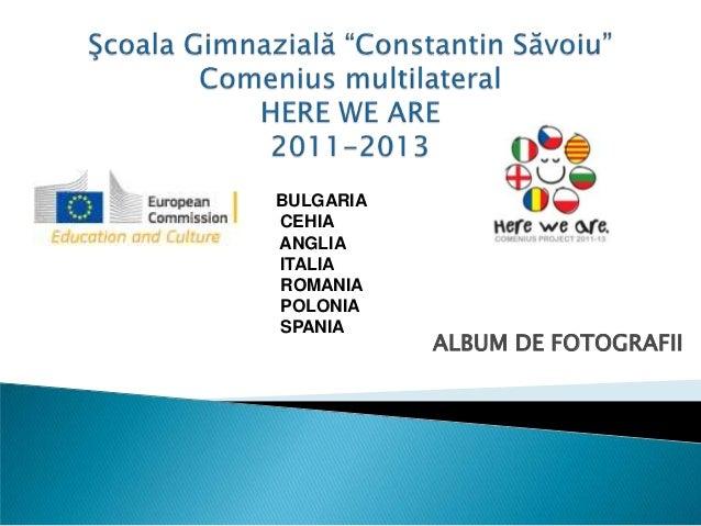 ALBUM DE FOTOGRAFII BULGARIA CEHIA ANGLIA ITALIA ROMANIA POLONIA SPANIA